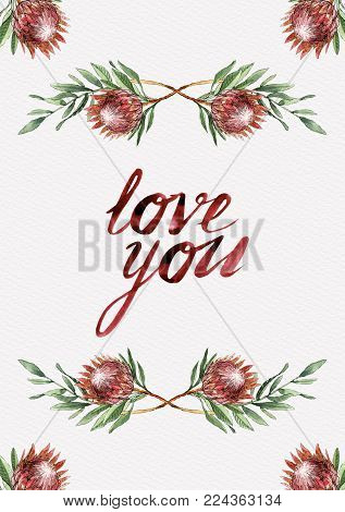 Love You watercolor card with protea flowers, branches and leaves