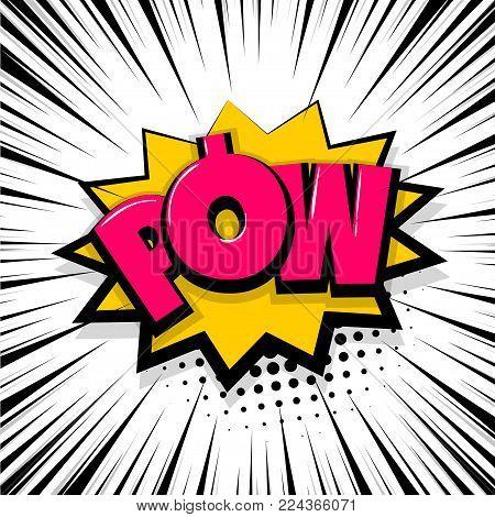 Pow gun bang shot. Comic text speech bubble balloon. Pop art style wow banner message. Comics book font sound phrase template. Halftone strip vector illustration funny colored design.