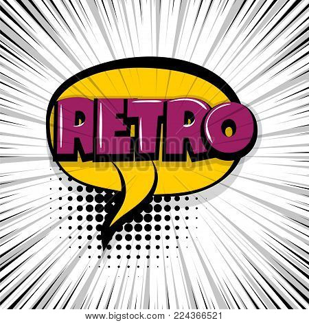 retro, vintage Comic text speech bubble balloon. Pop art style wow banner message. Comics book font sound phrase template. Halftone strip vector illustration funny colored design.