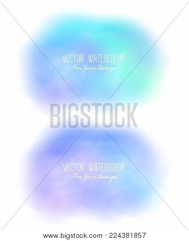 Set of 2 bright stains. Pseudo watercolor. Paint texture. Colorful daub. It can be used as background for text for card, cover, invitation, banner, T-shirt. Blue colors. Vector illustration, eps10