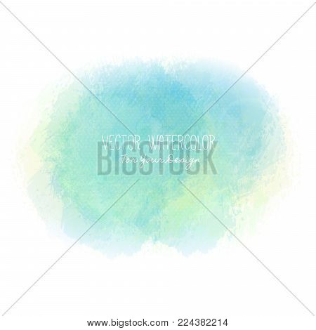 Bright stain. Pseudo watercolor. Paint texture. Colorful daub. It can be used as background for text for card, cover, invitation, banner, T-shirt. Blue and green colors. Vector illustration, eps10