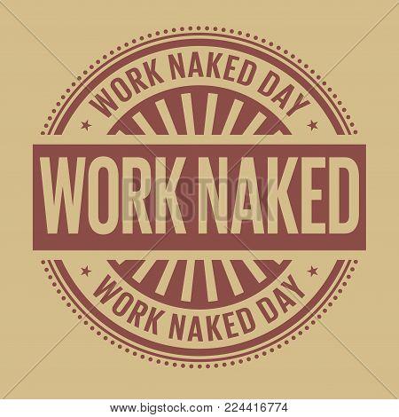 Work Naked Day rubber stamp, vector Illustration