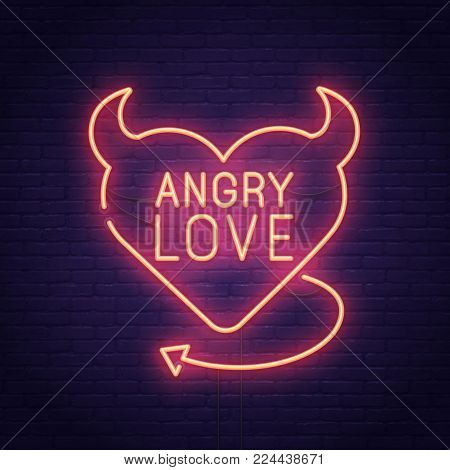 Valentine's day. 3d neon sign. Realistic neon sign. Angry Love banner, logo, emblem and label. Bright signboard, light banner.