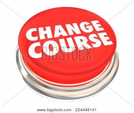 Change Course Button New Direction Correction 3d Illustration