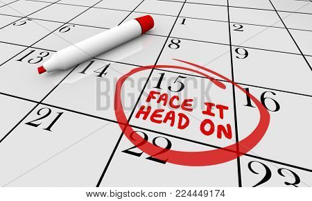 Face It Head On Calendar Challenge Goal 3d Illustration