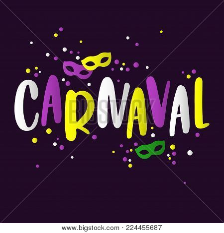 Popular Event Brazil Carnival Title. Vector template of colorful inscription with masks and confetti. Travel destination in South America During Summer.
