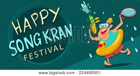 Happy Songkran festival poster. Vector cartoon illustration of Thailand New Year with a man with an inflatable rubber duck and a water gun.