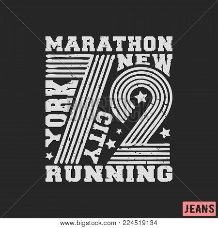 T-shirt print design. 72 New York Marathon vintage stamp. Printing and badge, applique, label, t shirts, jeans, casual and urban wear. Vector illustration. poster