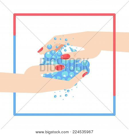 Washing hands. Female hands with manicured nails are washed with soap and water. Flat vector cartoon illustration. Objects isolated on white background.