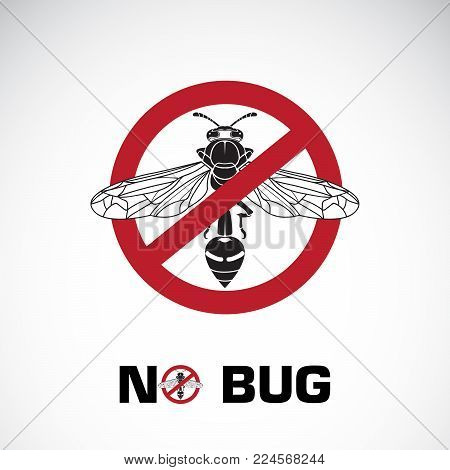 Vector of bug in red stop sign on white background. No bug. Insect prohibition sign. Animal. Easy editable layered vector illustration.
