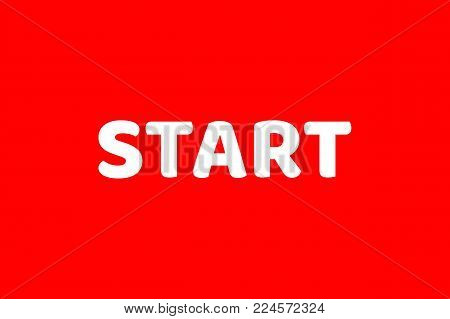 Inscription start, red field, flat icon. Word for motivation, the beginning of something, a signal or command. Vector illustration of a sign
