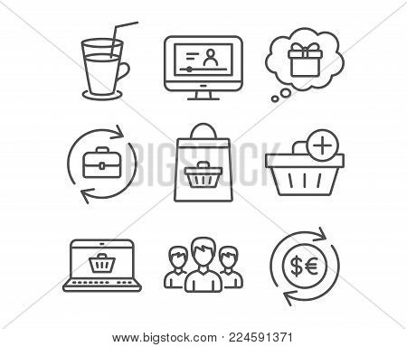 Set of Add purchase, Gift dream and Cocktail icons. Group, Online buying and Online video signs. Human resources, Money currency symbols. Shopping order, Receive a gift, Fresh beverage. Vector
