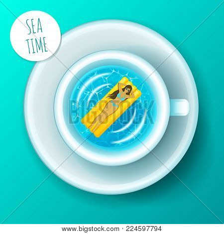 Sea time. Concept of vacation. Happy woman on a mattress for swimming in cup of coffee. Sea in cup top view. Vector illustration.
