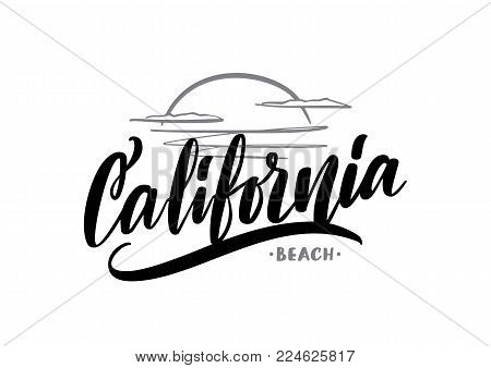 Vector hand drawn lettering composition of California Beach with sea sunset sketch.