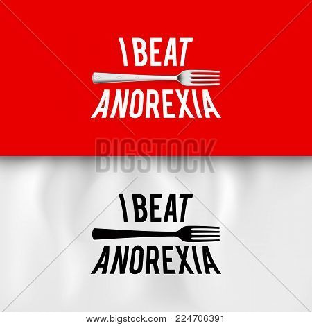 I Beat Anorexia: Ironic Slogan with Fork on White and Red