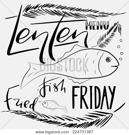 Traditional menu for Lent fasting celebration. Handwritten text   Fried Fish Friday.  The symbol of the Christian religion. Vector design.