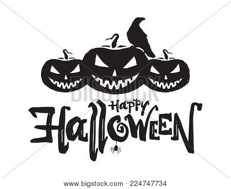 Vector illustration: Hand drawn lettering composition of Happy Halloween with pumpkins, raven and spider.