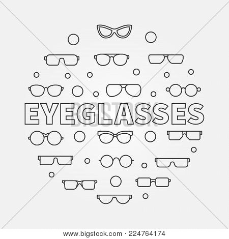 Eyeglasses round outline illustration. Vector circular concept symbol made with eyeglasses and spectacles icons