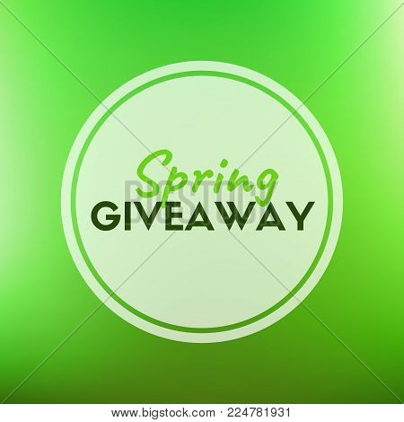 Spring giveaway vector card. Green blurred background