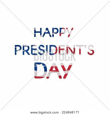 Happy President's Day text banner textured US flag. Trendy vector design template