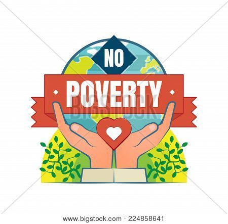 No Poverty vector logo badge with two hands, heart and globe in a background