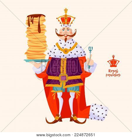 King wearing a crown and royal mantle, holds a stack of pancakes. Happy pancake Day! Vector illustration