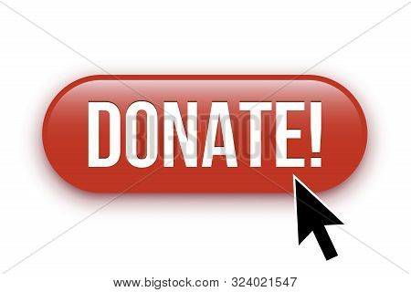 Donate Red Website Button Illustration. Charitable Contribution, Benefaction 3d Vector Drawing On Wh