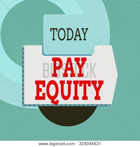 Text sign showing Pay Equity. Conceptual photo eliminating sex and race discrimination in wage systems Blank banner rectangle square above semicircle down Geometrical background. poster