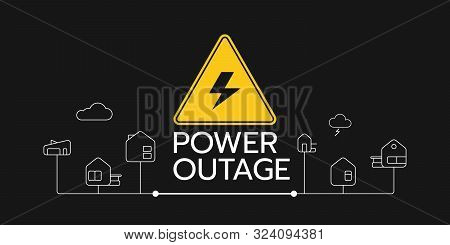 The Power Outage Banner With A Warning Sign The One Is On The Solid Black Background Also There Are