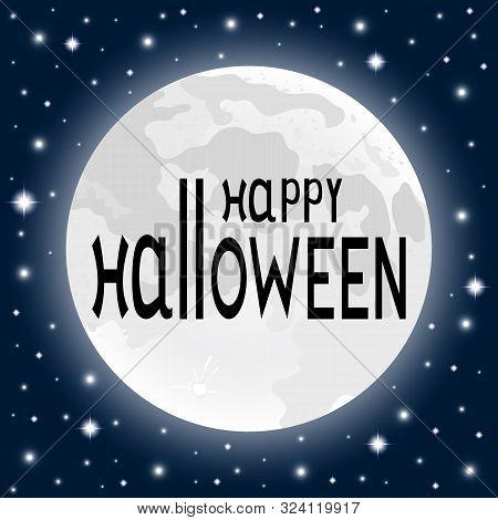 Happy Halloween On A Moonlight Background In A Dark Twilight Night