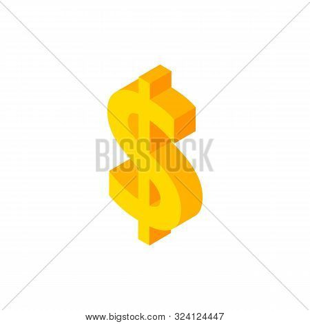Dollar Isometric Object. Vector Illustration of Business Sign in Isometry. poster