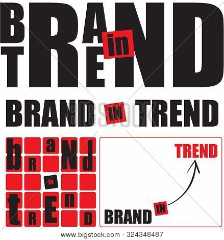 Variants On The Topic - Brand In Trend