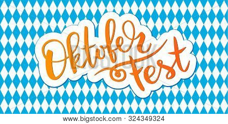 Oktoberfest Typography Vector Design For Greeting Cards And Poster. Beer Festival Vector Banner. Han