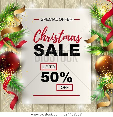 Christmas Sale Banner With Fir-tree, Red And Gold Balls On Wood Background With Paper Sheet. Place F