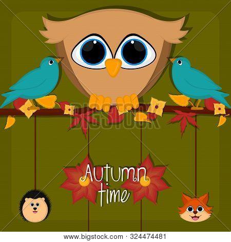 Autumn Time Card With A Cute Owl, Birds, Porcupine And Fox - Vector