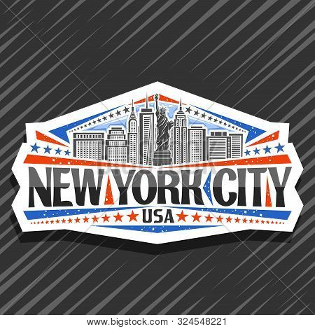 Vector Logo For New York City, Decorative Cut Paper Label With Illustration Of Statue Of Liberty On