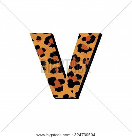 Vector Capital Letter V With Wild Leopard Skin Print Isolated On White Background. Letters Of Alphab