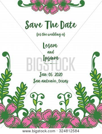 Design Template Of Card Save The Date, With Plant Of Pink Flower Frame. Vector
