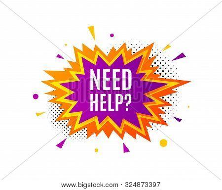Need Help Symbol. Banner Badge, Offer Sticker. Support Service Sign. Faq Information. Need Help Bann