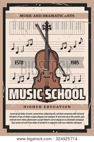Violin Playing School, Dramatic Arts Higher Education Retro Poster. Vector Cello Or Contrabass Music