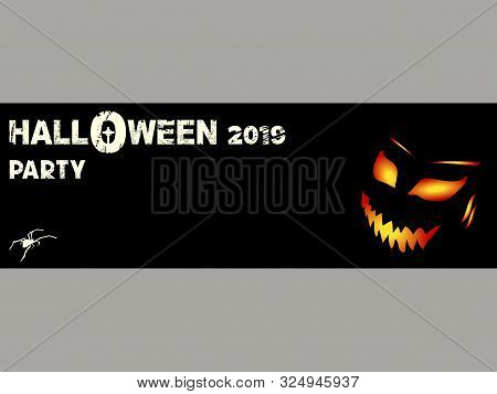 Halloween 2019 Party Banner In Black With Evil Flaming Face Decorative Text And Spider Silhouette An