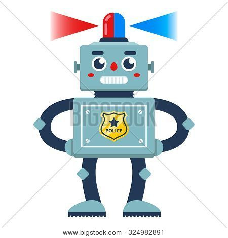 A Policeman Robot With A Flasher On His Head Patrolling The Area. Flat Character Vector Illustration
