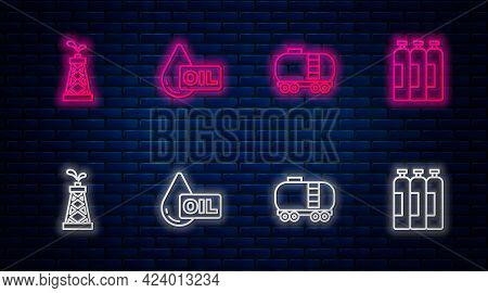 Set Line Oil Drop, Railway Cistern, Rig And Industrial Gas Cylinder Tank. Glowing Neon Icon On Brick
