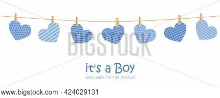 Its A Boy Welcome Greeting Card For Childbirth With Hanging Hearts