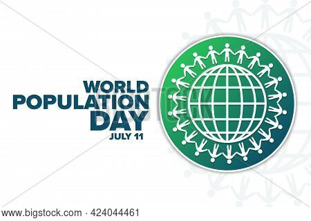 World Population Day. July 11. Holiday Concept. Template For Background, Banner, Card, Poster With T