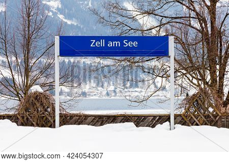 The Destination Sign For Zell Am See Station.  Zell Am See Is A Town In The State Of Salzburg, Austr