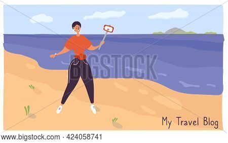 Travel Blogger Walks Along Seaside. Young Woman Records Video. Girl Takes Off The Vlog While Traveli