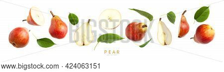 Red Ripe Juicy Pear And Green Leaves Isolated On White Background. Sweet Whole Pears And Sliced. Sum
