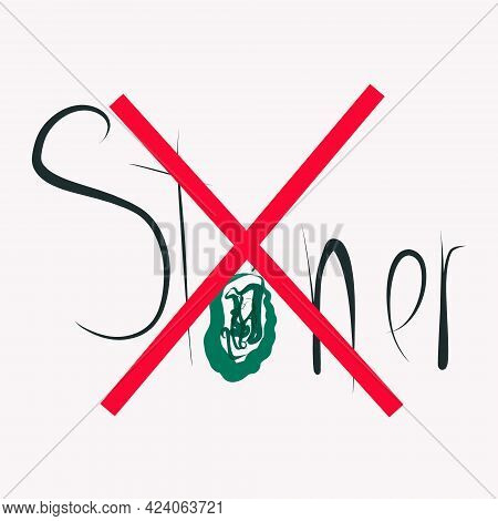 Do Not Smoke Drugs,health Promotion Poster. No Drugs And Drug Stop, Danger And Prohibition, Smoking