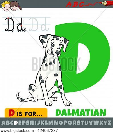Educational Cartoon Illustration Of Letter D From Alphabet With Dalmatian Purebred Dog Animal Charac
